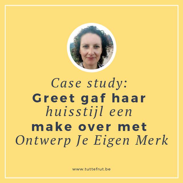 Case study: Greet gaf haar huisstijl een make over met Ontwerp Je Eigen Merk