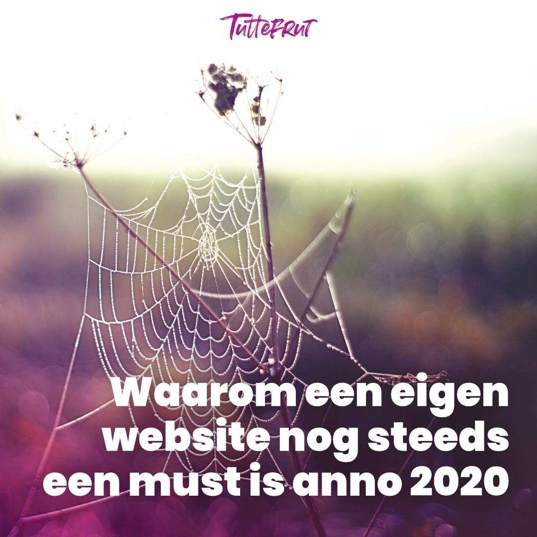 Waarom een eigen website nog steeds een must is anno 2020